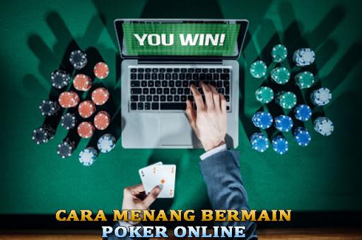 Tips Menang Mudah Deposit Poker Online 2020